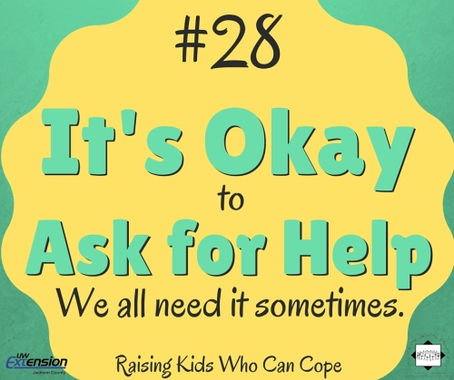 It's Okay to Ask for Help. Episode #28 - Raising Kids Who Can Cope