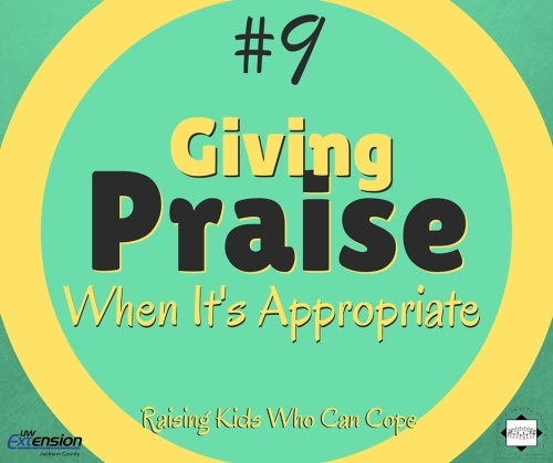 Giving Praise When It's Appropriate. Episode #9 - Raising Kids Who Can Cope